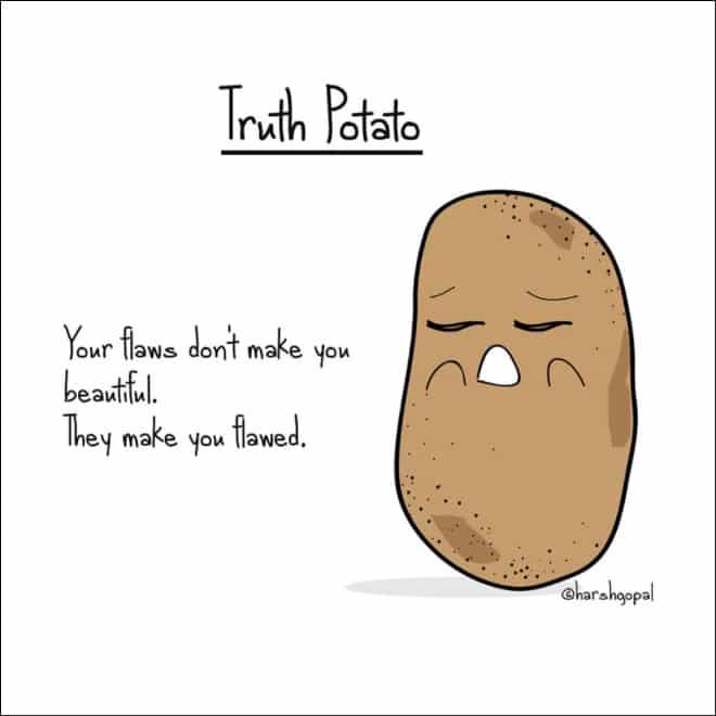 15 прописных истин от Картошки, в которых вся правда об этом мире!